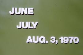 """June, July, Aug. 3, 1970"""