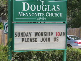 Douglas Mennonite Church sign, exterior view towards the north