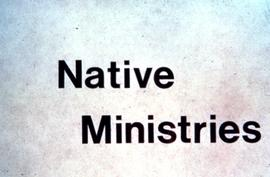 """Native Ministries"""